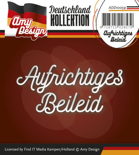 Die - Amy Design - Deutschland Collection - Aufrichtiges Beileid